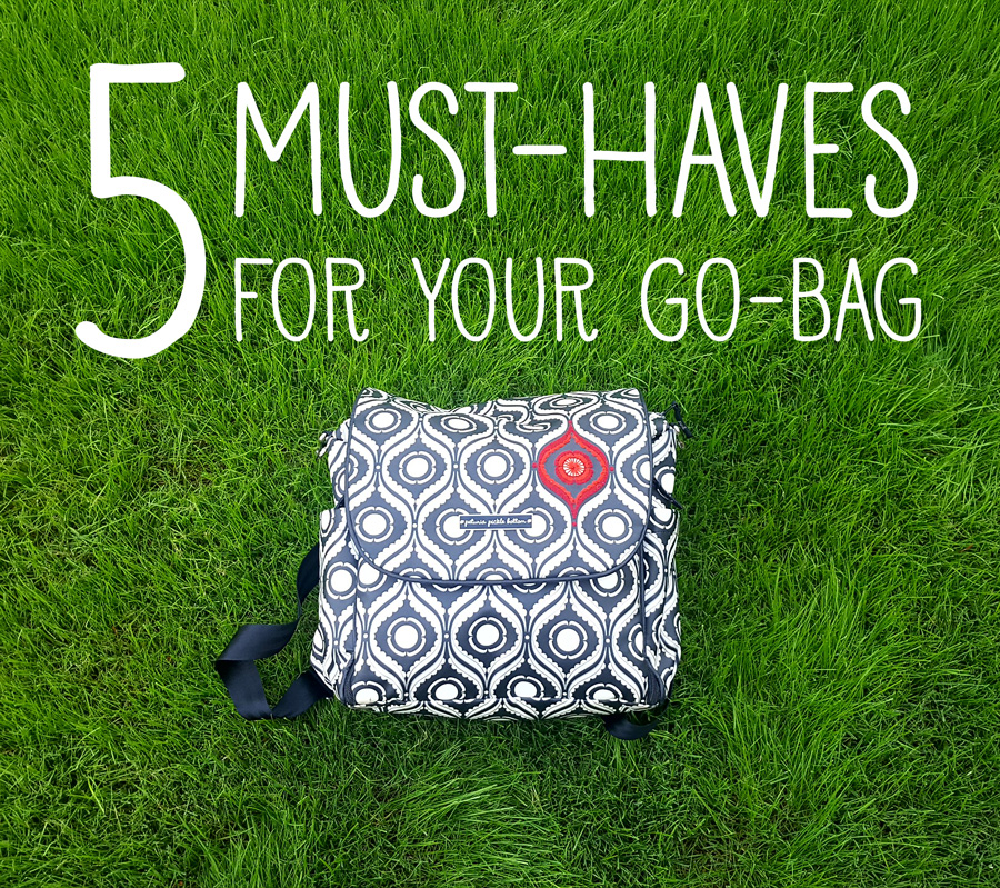 5 Must-haves for your go-bag
