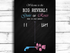 Guns or Roses Gender Reveal Sign